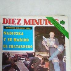 Coleccionismo de Revista Diez Minutos: DIEZ MINUTOS, NADIUSKA, MARIA KOSTY. VER SUMARIO. 1977. Lote 262959585