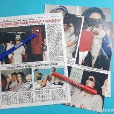 Coleccionismo de Revista Diez Minutos: VIAJAMOS CON ISABEL PANTOJA A VENEZUELA - RECORTE 4 PAG - AÑO 1986. Lote 263097860