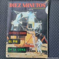 Coleccionismo de Revista Diez Minutos: REVISTA DIEZ MINUTOS REPORTAJE ASI PUSO EL HOMBRE EL PIE EN LA LUNA. AÑO 1969. Lote 263249360