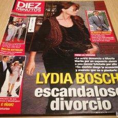 Coleccionismo de Revista Diez Minutos: REVISTA DIEZ MINUTOS N ° 3012 - MAYO 2009 - LIDIA BOSCH ESCÁNDALOSO DIVORCIO. Lote 266452413
