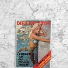 Coleccionismo de Revista Diez Minutos: DIEZ MINUTOS - 1970 ANGELA QUATRINI, MARIA CALLAS, JAIME DE MORA, MASSIEL, MARISA MELL, JANE BIRKIN. Lote 277715663
