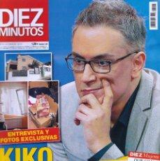 Coleccionismo de Revista Diez Minutos: REVISTA DIEZ MINUTOS NUMERO 3515 KIKO HERNÁNDEZ. Lote 280471018