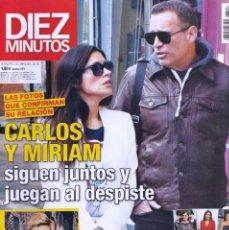 Coleccionismo de Revista Diez Minutos: REVISTA DIEZ MINUTOS NUMERO 3516 CARLOS Y MIRIAM. Lote 280471253