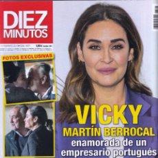 Coleccionismo de Revista Diez Minutos: REVISTA DIEZ MINUTOS NUMERO 3521 VICKY MARTÍN BERROCAL. Lote 280471783