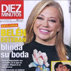 Coleccionismo de Revista Diez Minutos: REVISTA DIEZ MINUTOS NUMERO 3537 BELÉN ESTEBAN. Lote 280472633