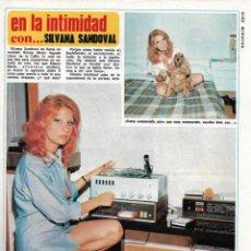 Coleccionismo de Revista Diez Minutos: SILVANA SANDOVAL: ENTREVISTA Y GRAN REPORTAJE GRÁFICO. AÑOS 70. Lote 283006633