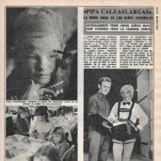Coleccionismo de Revista Diez Minutos: PIPI CALZASLARGAS. REPORTAJE GRÁFICO. AÑOS 70. Lote 283006728