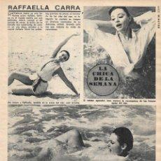 Coleccionismo de Revista Diez Minutos: RAFFAELA CARRÁ: REPORTAJE GRÁFICO. AÑOS 70. Lote 283204678