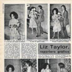 Coleccionismo de Revista Diez Minutos: ELIZABETH TAYLOR, LIZ: REPORTAJE GRÁFICO. AÑOS 70. Lote 283274533