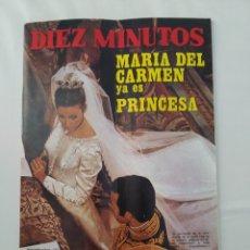 Coleccionismo de Revista Diez Minutos: REVISTA DIEZ MINUTOS NUM.1073,MARIA DEL CARMEN PRINCESA PAGINAS ESPECIALES MANOLO ESCOBAR. Lote 289837463