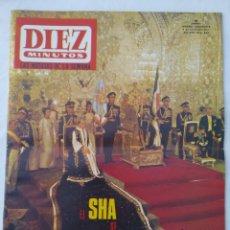 Coleccionismo de Revista Diez Minutos: REVISTA DIEZ MINUTOS NUM.845,EL SHAH SE CORONA EMPERADOR,JOSE RUBIO,ELENA DUQUE,VUDU HAITIANO. Lote 293352313