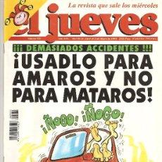 Coleccionismo de Revista El Jueves: JUEVES - LA REVISTA QUE SALE LOS MIERCOLES. Lote 22735436