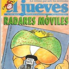 Coleccionismo de Revista El Jueves: JUEVES - LA REVISTA QUE SALE LOS MIERCOLES. Lote 20321284