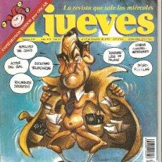 Coleccionismo de Revista El Jueves: JUEVES - LA REVISTA QUE SALE LOS MIÉRCOLES. Lote 23894277
