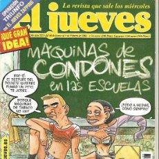 Coleccionismo de Revista El Jueves: JUEVES - LA REVISTA QUE SALE LOS MIÉRCOLES. Lote 20321289