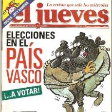 Coleccionismo de Revista El Jueves: JUEVES - LA REVISTA QUE SALE LOS MIÉRCOLES. Lote 24044669