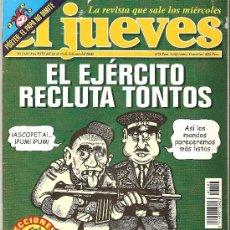 Coleccionismo de Revista El Jueves: JUEVES - LA REVISTA QUE SALE LOS MIÉRCOLES. Lote 24062888