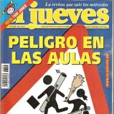 Coleccionismo de Revista El Jueves: JUEVES - LA REVISTA QUE SALE LOS MIÉRCOLES. Lote 24197690