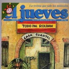 Coleccionismo de Revista El Jueves: EL JUEVES Nº 882,TODO PAL ROLDAN,MANGONEO A TOPE.POSTER CENTRAL A DOS PAGINAS ,DE OSCAR TRUEBA.. Lote 18635835