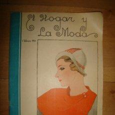 Coleccionismo de Revista El Jueves: REVISTA EL HOGAR Y LA MODA. AÑO XXVI. Nº 987. BARCELONA 5 DE FEBRERO DE 1934, LEER. Lote 15149339