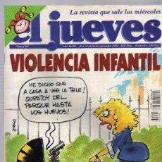 Coleccionismo de Revista El Jueves: JUEVES VIOLENCIA INFANTIL-GONZALEZ,EN BUSCA DEL VOTO PERDIDO.REVISTA Nº 903. Lote 18636070