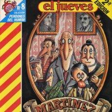 Coleccionismo de Revista El Jueves: EL JUEVES COLECCION PENDONES DEL HUMOR Nº 8 MARTINEZ EL FACHA Y FAMILIA. Lote 17466408