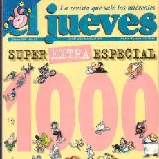 Coleccionismo de Revista El Jueves: EL JUEVES SUPER EXTRA ESPECIAL 1000 -EDITA : EL JUEVES. Lote 19030708