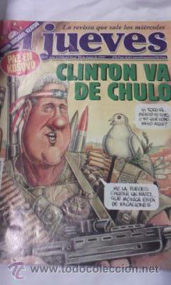 EL JUEVES CLINTON VA DE CHULO Nº 1152 DE 1999 (Coleccionismo - Revistas y Periódicos Modernos (a partir de 1.940) - Revista El Jueves)