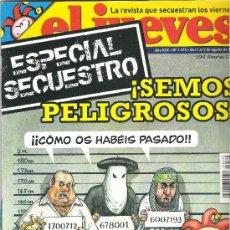 Coleccionismo de Revista El Jueves: 1 EJEMPLAR REVISTA EL JUEVES - Nº 1575 - DEL 1 AL 7 AGOSTO 2007 - SEMOS PELIGROSOS. Lote 31643748