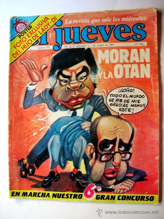 EL JUEVES--Nº 383--AÑO 1984 ORIGINAL--MORAN Y LA OTAN (Coleccionismo - Revistas y Periódicos Modernos (a partir de 1.940) - Revista El Jueves)
