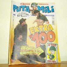Coleccionismo de Revista El Jueves: REVISTA EL JUEVES PRESENTA PUTA MILI NUMERO EXTRA 100 MAYO 1994. Lote 33764331