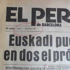 Coleccionismo de Revista El Jueves: EL PERIODICO DE CATALUNYA BARCELONA, Nº 00 24-OCTUBRE-1978 ~ MUY RARO ANTERIOR AL Nº 1. Lote 34282246