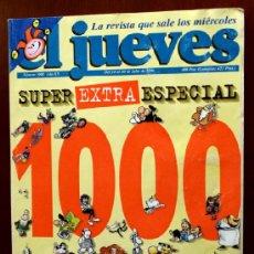 Coleccionismo de Revista El Jueves: EL JUEVES - SUPER EXTRA ESPECIAL Nº 1000 - 1996 - TAPAS BLANDAS - 196 PÁGINAS COLOR Y BLANCO Y NEGRO. Lote 36501249