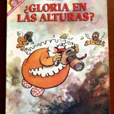 Coleccionismo de Revista El Jueves: EL JUEVES - ¿ GLORIA EN LAS ALTURAS ? - COLECCION PENDONES DEL HUMOR Nº 74 -. Lote 36501874