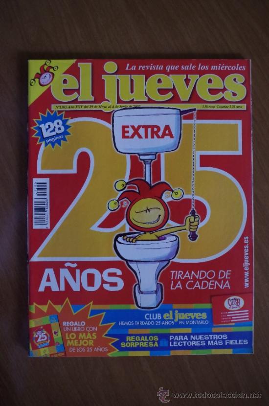 EL JUEVES EXTRA 25 ANIVERSARIO + ESPECIAL 25 ANIVERSARIO LO MAS MEJOR (Coleccionismo - Revistas y Periódicos Modernos (a partir de 1.940) - Revista El Jueves)