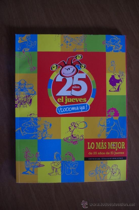 Coleccionismo de Revista El Jueves: EL JUEVES EXTRA 25 ANIVERSARIO + ESPECIAL 25 ANIVERSARIO LO MAS MEJOR - Foto 2 - 37545955