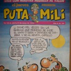 Coleccionismo de Revista El Jueves: REVISTA PUTA MILI - EL JUEVES - AÑO II - Nº 44 - 28 ABRIL A 4 MAYO 1993. Lote 39404569