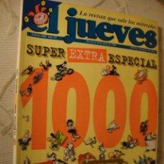 Coleccionismo de Revista El Jueves: COMIC REVISTAS EL JUEVES EXTRA SUPER ESPECIAL 1000. Lote 39885658