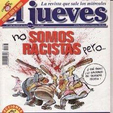 Coleccionismo de Revista El Jueves: REVISTA EL JUEVES Nº 1186 AÑO 2000. NO SOMOS RACISTAS PERO..... Lote 41687558