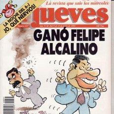 Coleccionismo de Revista El Jueves: REVISTA EL JUEVES Nº 837 AÑO 1993. GANÓ FELIPE ALCALINO (Y DURA.. Y DURA.. Y DURA...).. Lote 41833672