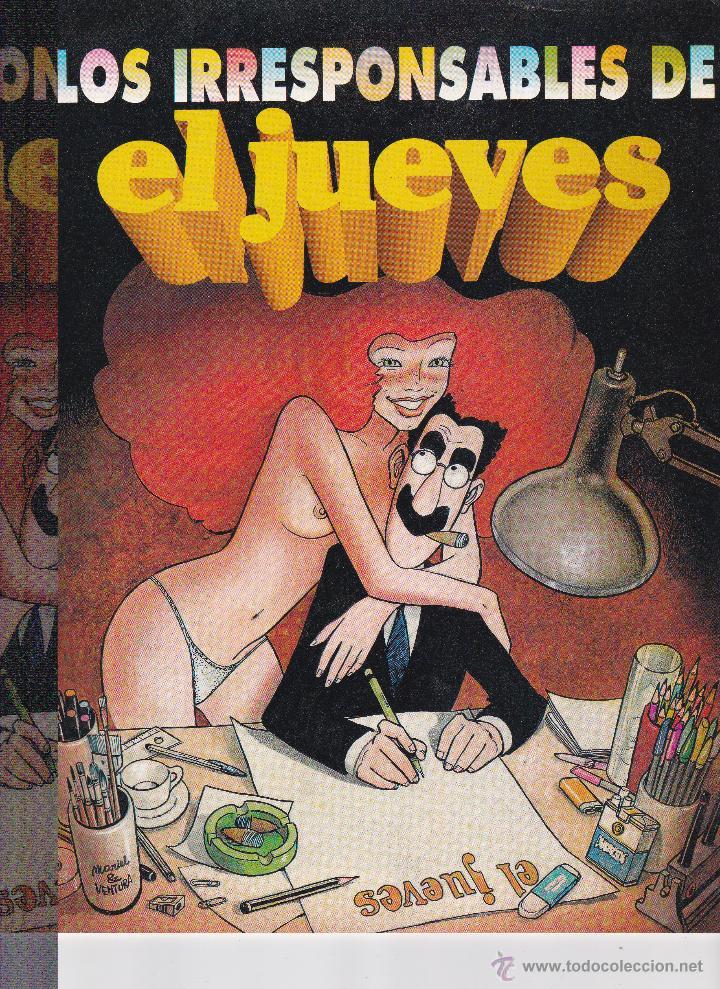LOS RESPONSABLES DEL JUEVES -15 AÑOS- (Coleccionismo - Revistas y Periódicos Modernos (a partir de 1.940) - Revista El Jueves)