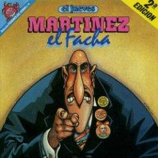 Coleccionismo de Revista El Jueves: MARTINEZ EL FACHA - LA PATRIA TE NECESITA. Lote 45223263