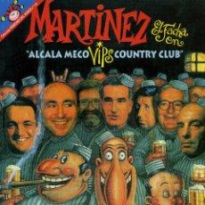 Coleccionismo de Revista El Jueves: MARTINEZ EL FACHA - ALCALA MECO. Lote 45223286