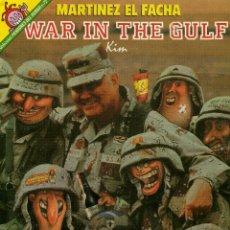Coleccionismo de Revista El Jueves: MARTINEZ EL FACHA - WAR IN THE GULF . Lote 45223321