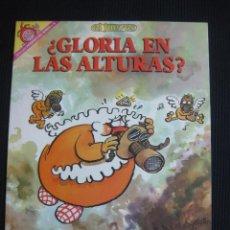 Coleccionismo de Revista El Jueves: GLORIA EN LAS ALTURAS?. JOSE LUIS MARTIN. EL JUEVES. COLECCION PENDONES DEL HUMOR Nº 74.. Lote 45494333