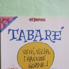 Coleccionismo de Revista El Jueves: EL JUEVES: COLECCION PENDONES DEL HUMOR Nº 78. TABARE. Lote 46323801