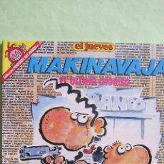 Coleccionismo de Revista El Jueves: EL JUEVES: COLECCION PENDONES DEL HUMOR Nº 51. MAKINAVAJA. Lote 46323876