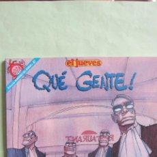 Coleccionismo de Revista El Jueves: EL JUEVES: COLECCION PENDONES DEL HUMOR Nº 87. QUE GENTE. TODO COLOR. Lote 46323938