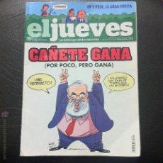 Coleccionismo de Revista El Jueves: EL JUEVES Nº 1931 - CAÑETE GANA, POR POCO, PERO GANA.. Lote 47608876