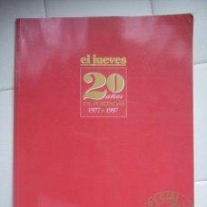 Coleccionismo de Revista El Jueves: EL JUEVES - 20 AÑOS DE PORTADAS 1977-1997 (ESPECIAL COLECCIONISTAS). Lote 47571426